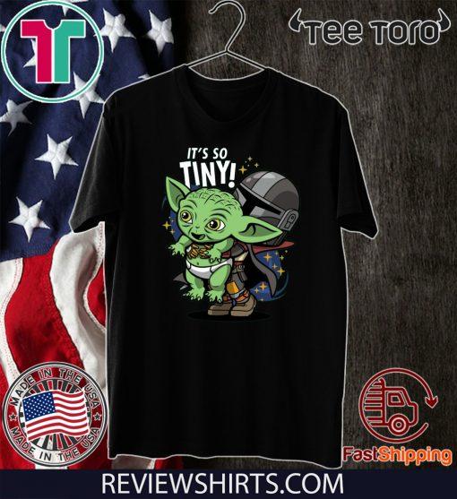 Baby Yoda Its So Tiny The The Mandalorian Bounty Hunter Black 2020 T-Shirt