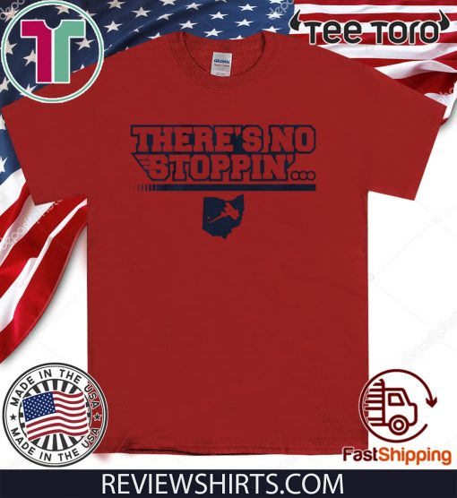 There's No Stoppin' - There's No Stoppin' T-Shirt