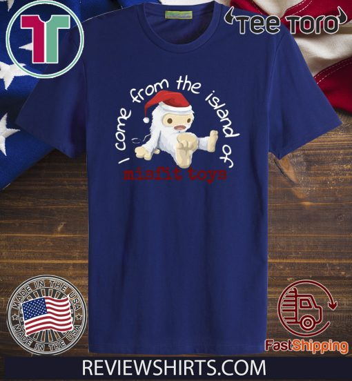 Come from the island of misfit toys Christmas 2020 T-Shirt