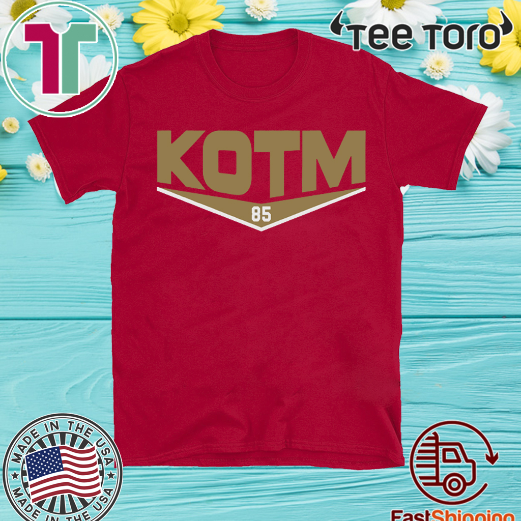 KOTM George Kittle - KOTM George Kittle T-Shirt