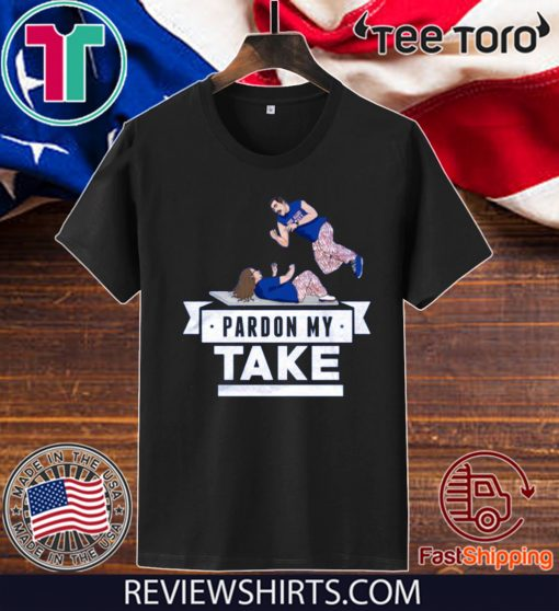 Pardon My Take Table T-Shirt - Limited Edition