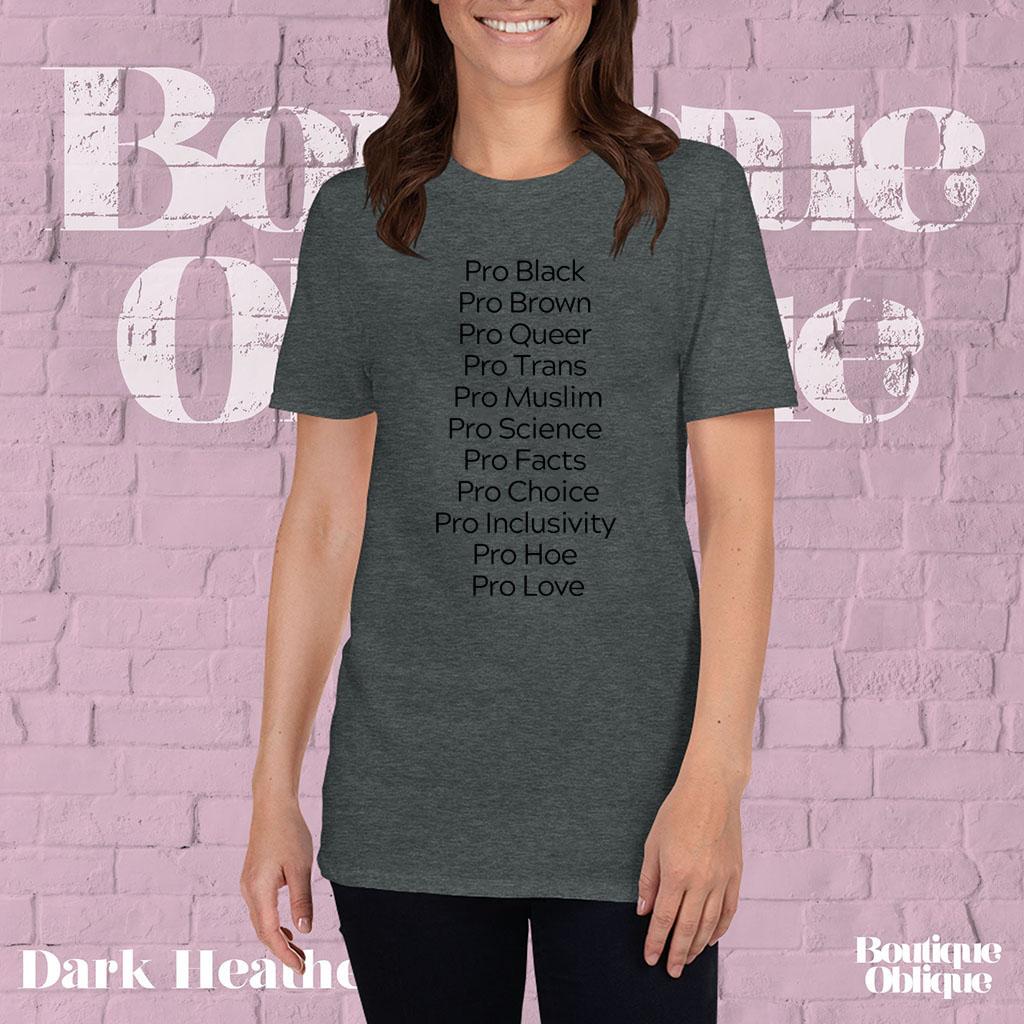 Pro Black Pro Brown Pro Queer Pro Trans Pro Muslim White Tee Shirt