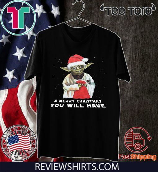 Santa Yoda a merry christmas you will have 2020 T-Shirt