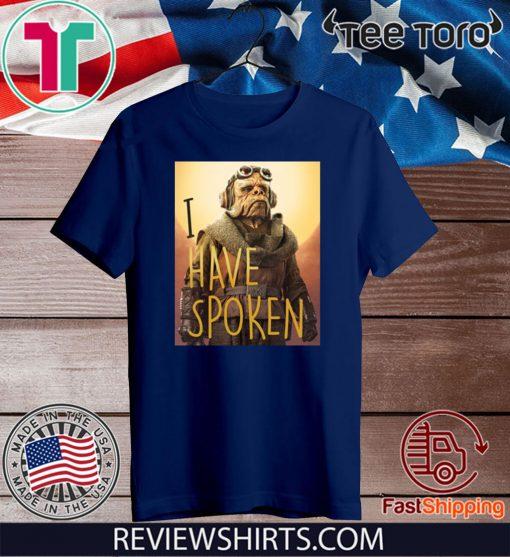 The Mandalorian Kuiil I Have Spoken Shirt T-Shirt
