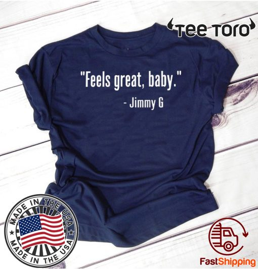 Feels Great Baby Jimmy G Classic T-Shirt