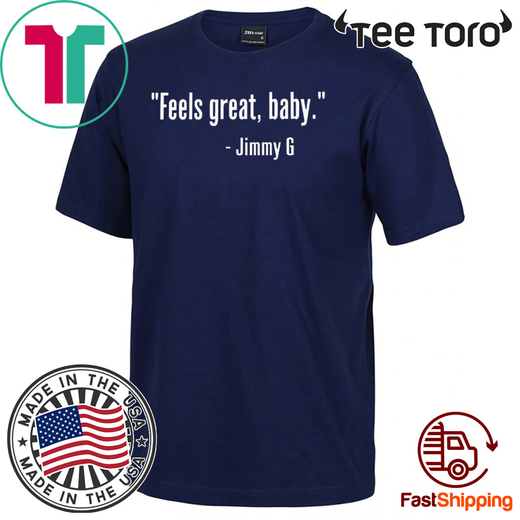 FEELS GREAT BABY JIMMY G T-SHIRT – GEORGE KITTLEFEELS GREAT BABY JIMMY G T-SHIRT – GEORGE KITTLE