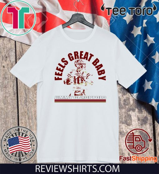 Feels Great Baby Jimmy G Shirt Jimmy Garoppolo – George Kittle -San Francisco 49ers – Niners