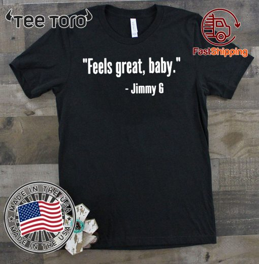 Feels Great Baby Shirts