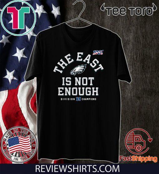 Philadelphia Eagles The East Is Not Enough Tee Shirt