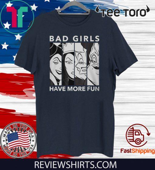 VILLAINS BAD GIRLS BAD GIRLS HAVE MORE FUN 2020 T-SHIRT