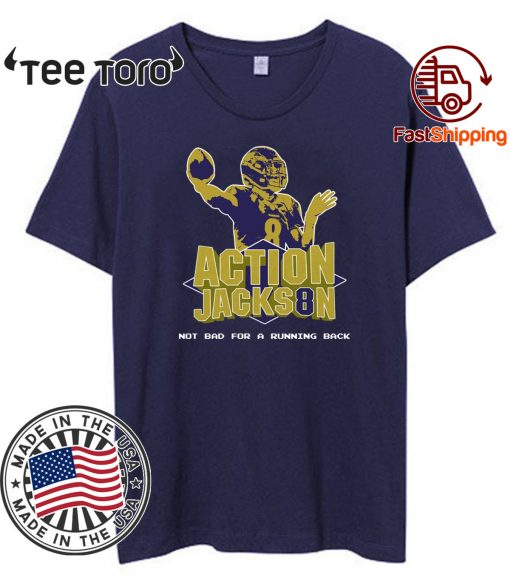 Action Jackson Not Bad For A Running Back 8 T-Shirt