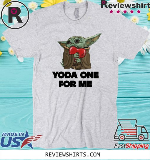 Baby Yoda For One For Me Gift T-Shirt