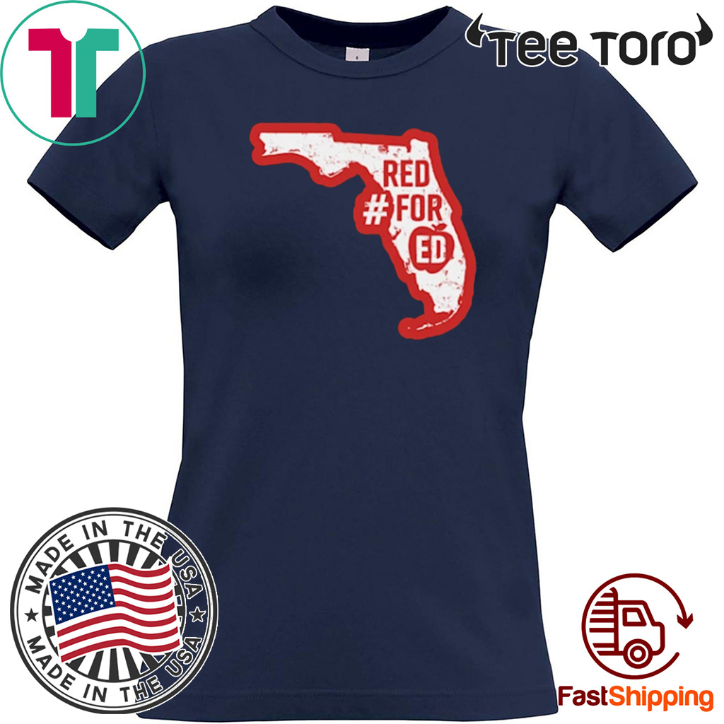 Official Florida Red For Ed #RedForED T-Shirt