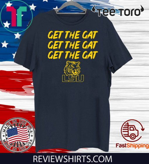 Get The Gat 2020 T-Shirt