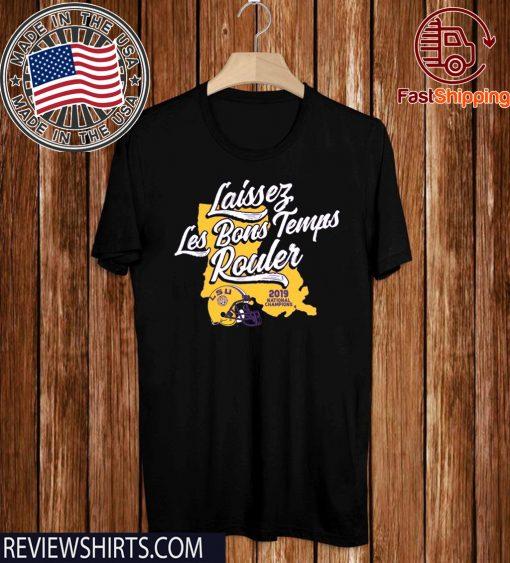 Laissez Les Bons Temps Rouler Tee Shirt - LSU Licensed Shirt