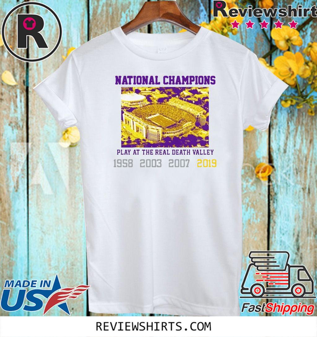 National Champions Play At The Read Death Valley 1958 2003 2007 2019 T-Shirt