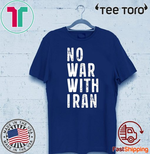 #NoWarWithIran No War With Iran T Shirt
