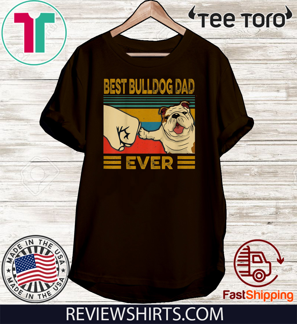 Best Bulldog Dad Ever Unisex T-Shirt