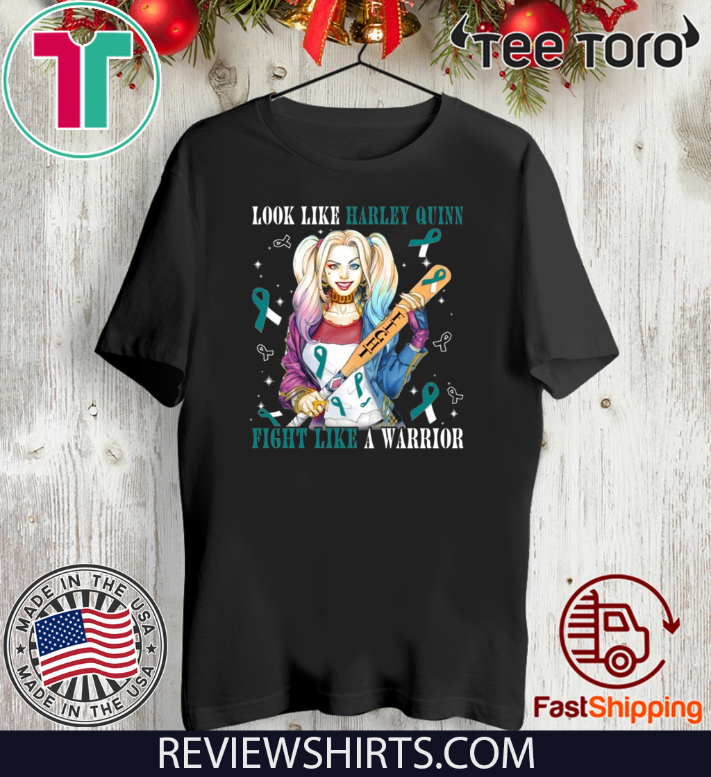 Look Like Harley Quinn Fight Like A Warrior Cervical Cancer Awareness Unisex T-Shirt