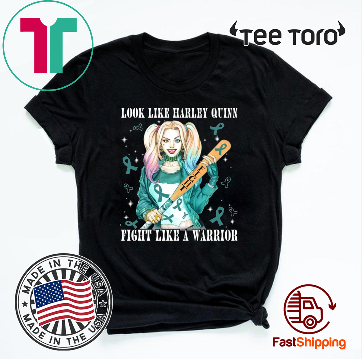 Look Like Harley Quinn Fight Like A Warrior Ovarian Cancer Awareness For T-Shirt
