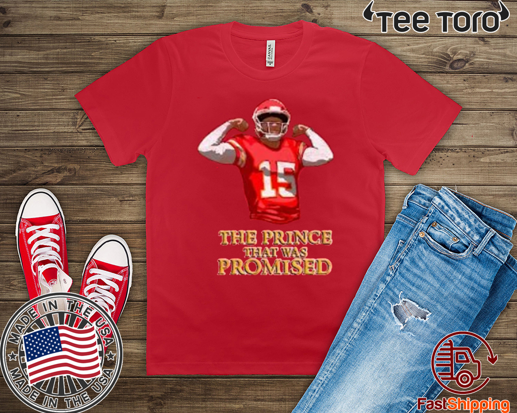 The Prince That Was promised T Shirt