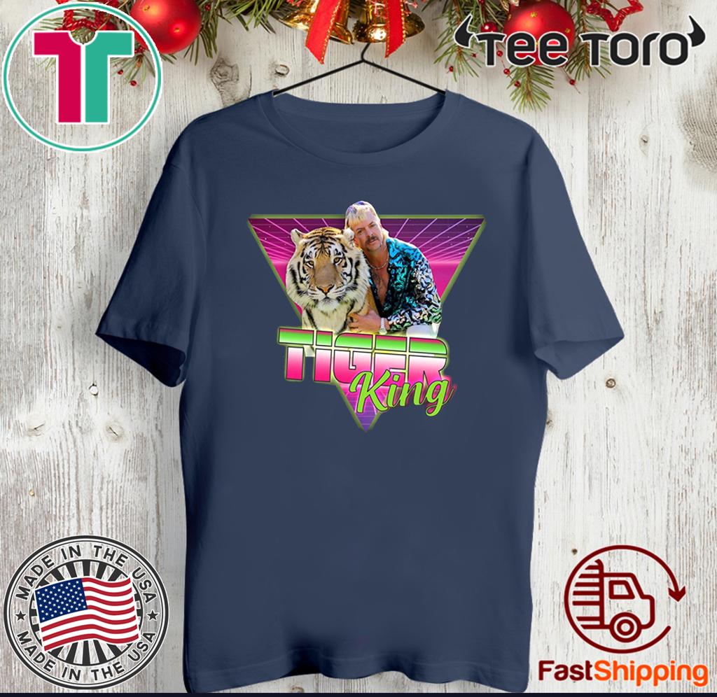 Joe Exotic Shirt - Joe Exotic Tiger King Shirt - Joe Exotic T Shirt - Joe Exotic Retro Vintage 2020 T-Shirt
