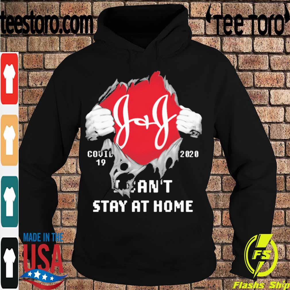 Blood inside me Johnson Johnson covid-19 2020 I can't stay at home s Hoodie