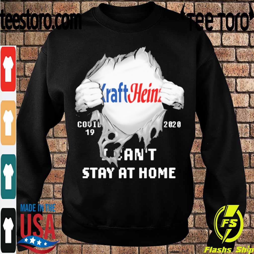 Blood inside me Kraft Heinz covid-19 2020 I can't stay at home s Sweatshirt