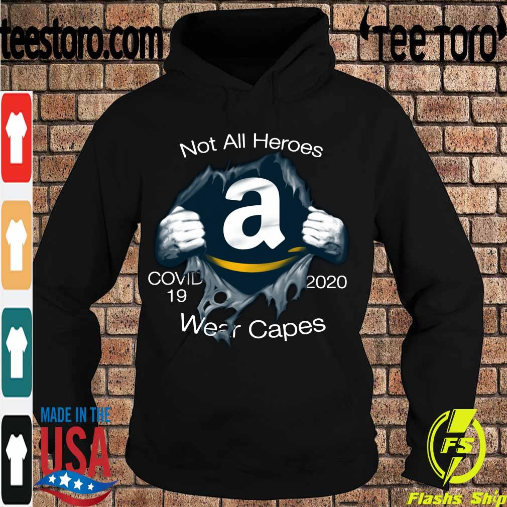Blood insieme Amazon Not all heroes covid-19 2020 Wear capes s Hoodie