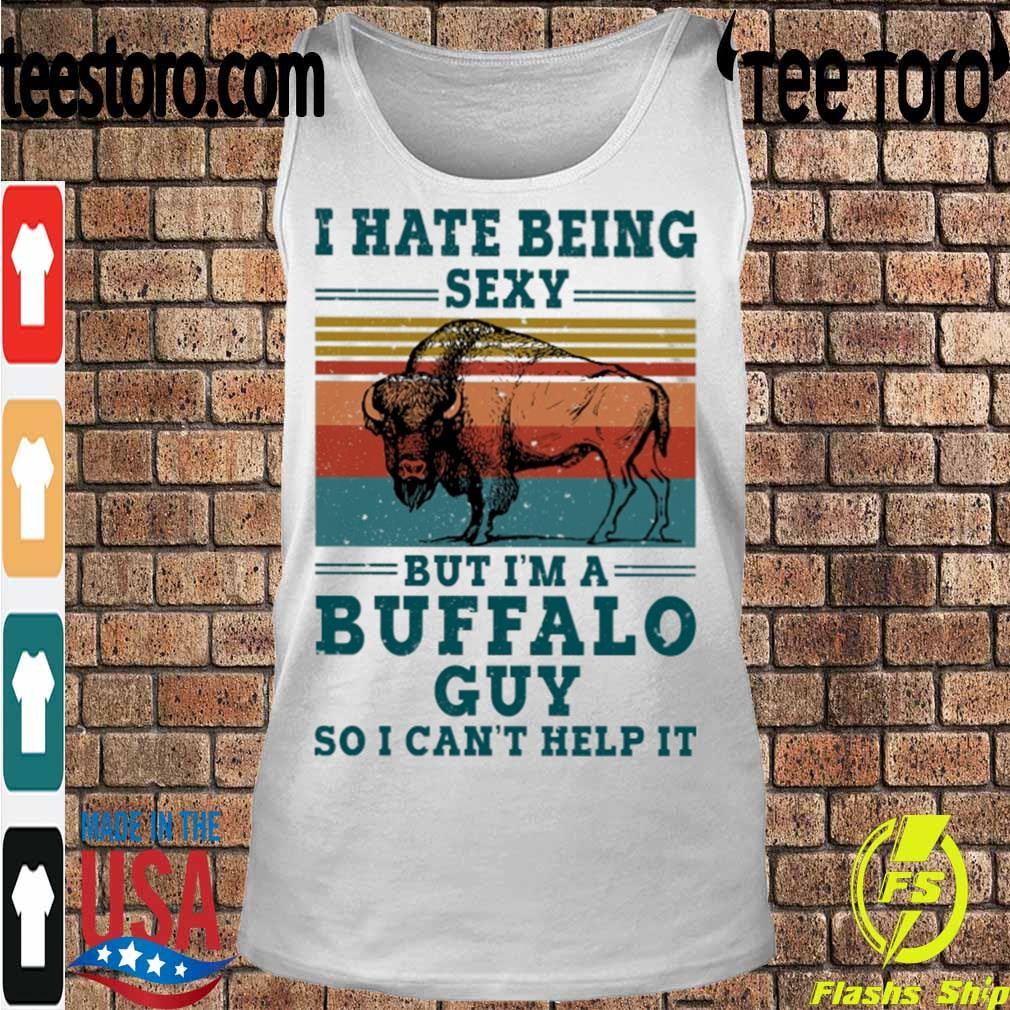 I hate being sexy but i'm a Buffalo guy so i can't help it vintage s Tanktop