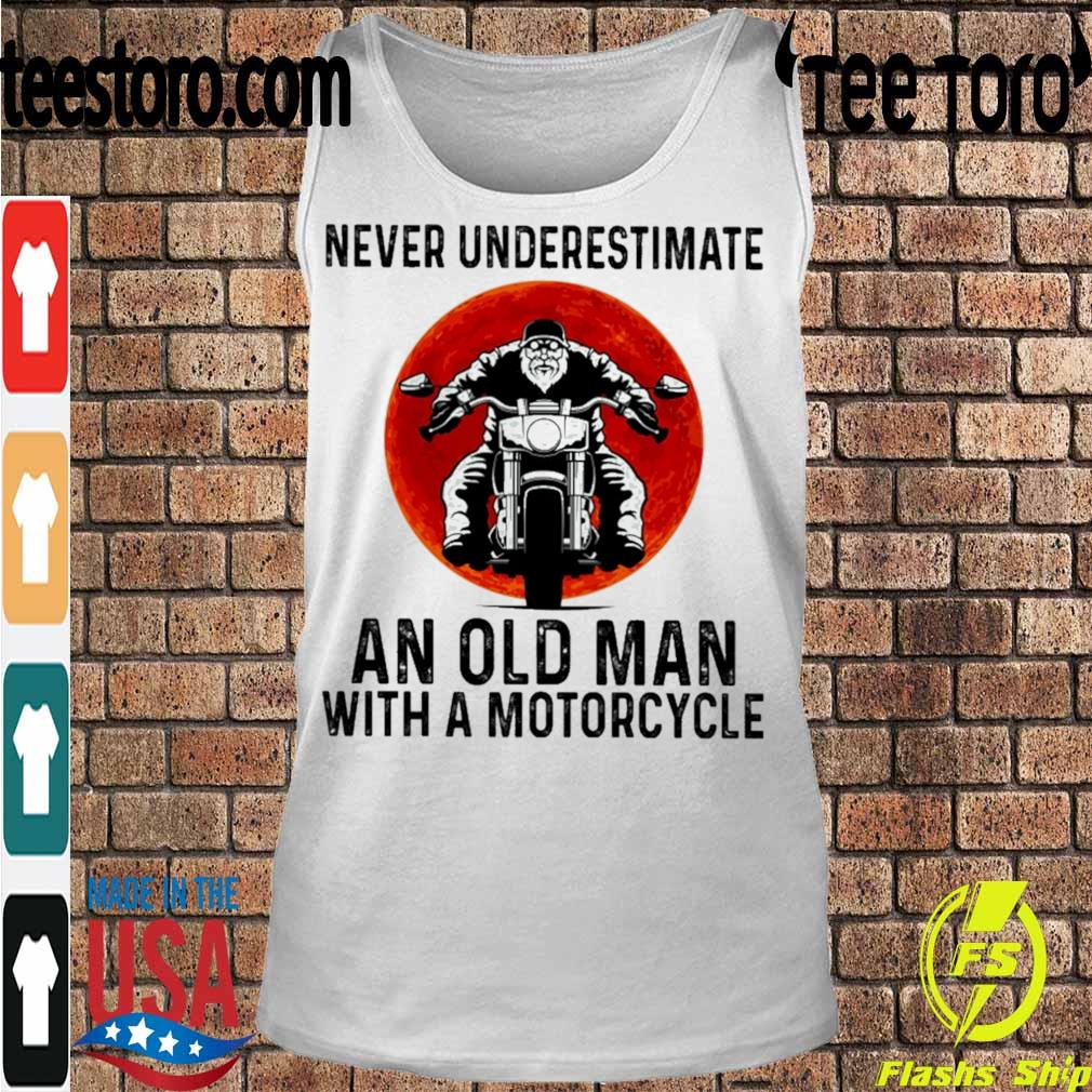 Never underestimate An Old Man with a motorcycle s Tanktop