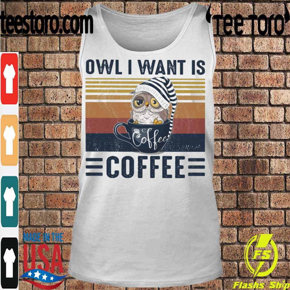 Owl i want is Coffee vintage s Tanktop