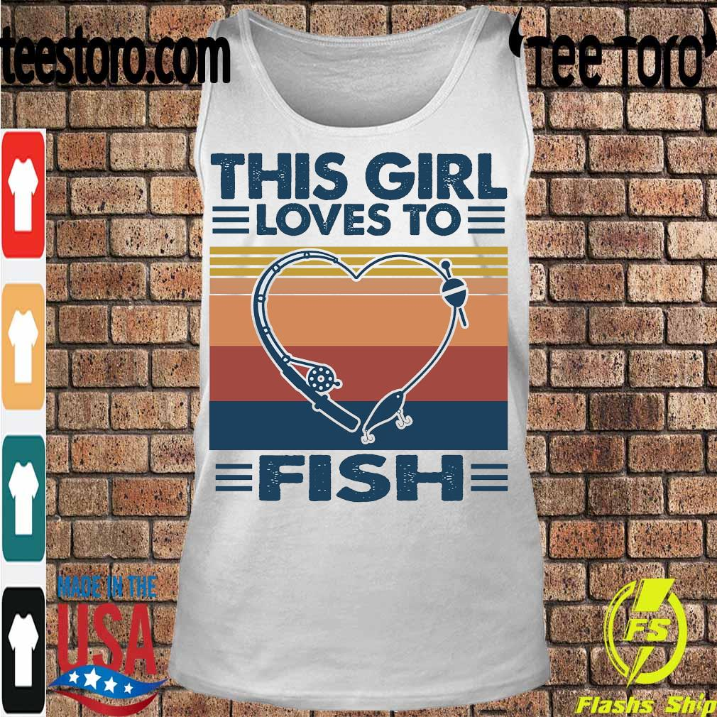This girl loves to fish vintage s Tanktop
