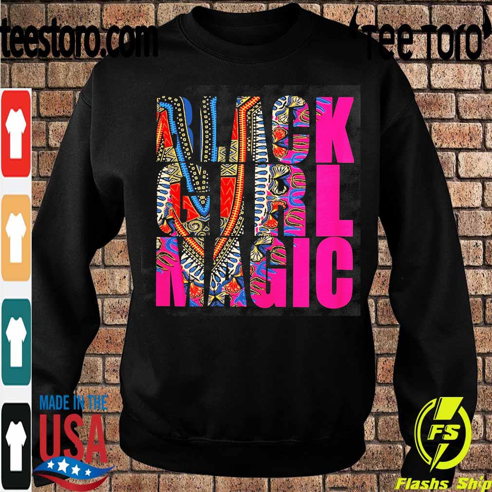 Black Girl Magic s Sweatshirt