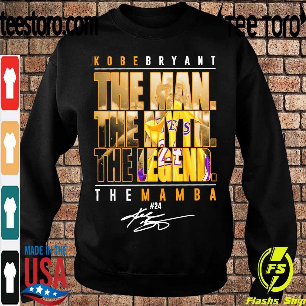 Kobe Bryant the Man the Myth the Legend the Mamba 24 signature s Sweatshirt