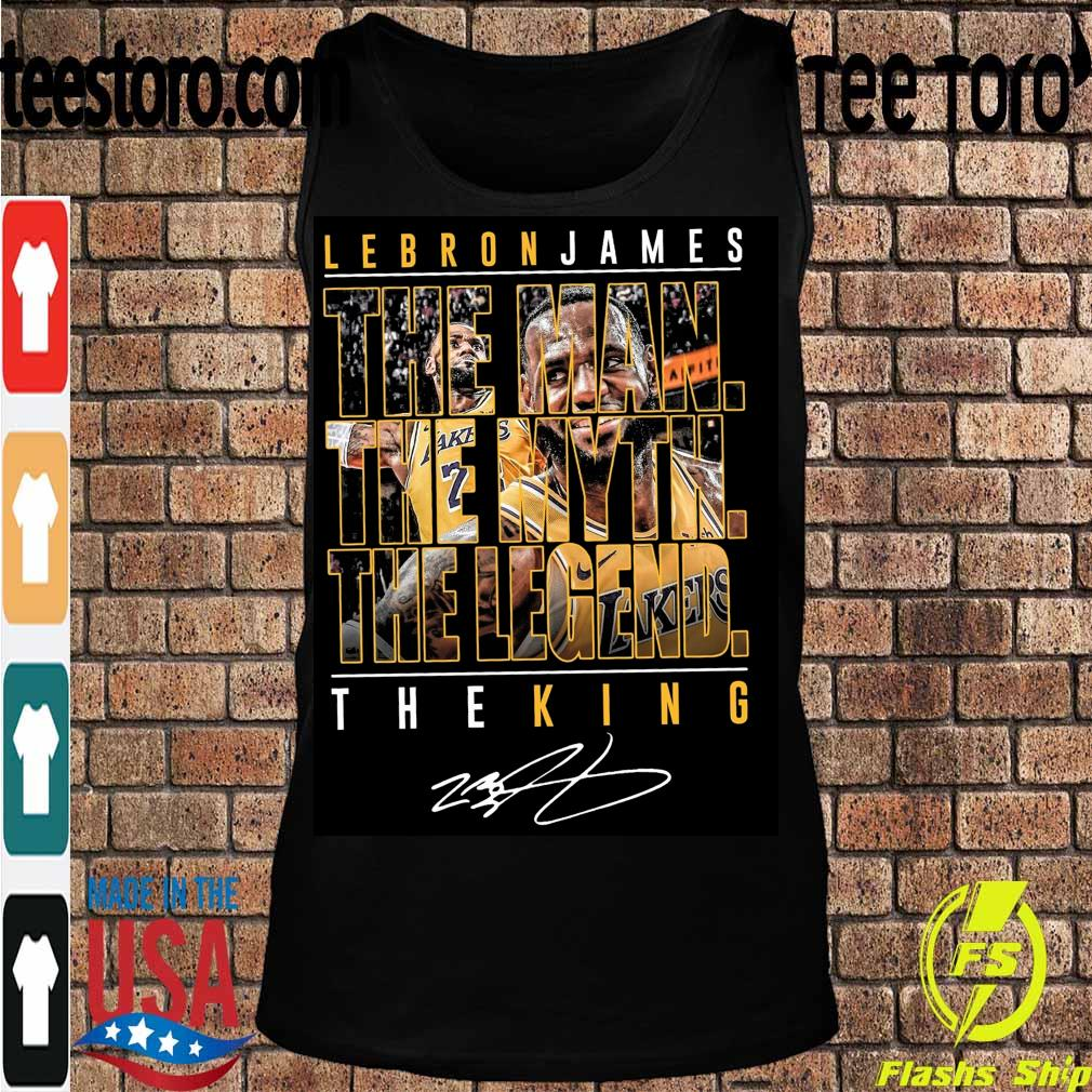 Lebron James the Man the Myth the Legend the King signature s Tanktop