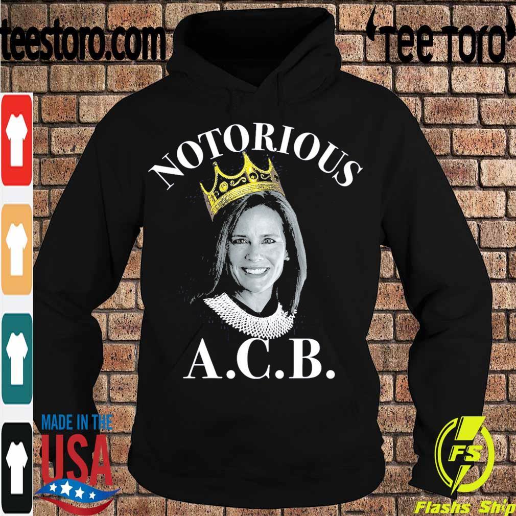 Notorious ACB s Hoodie
