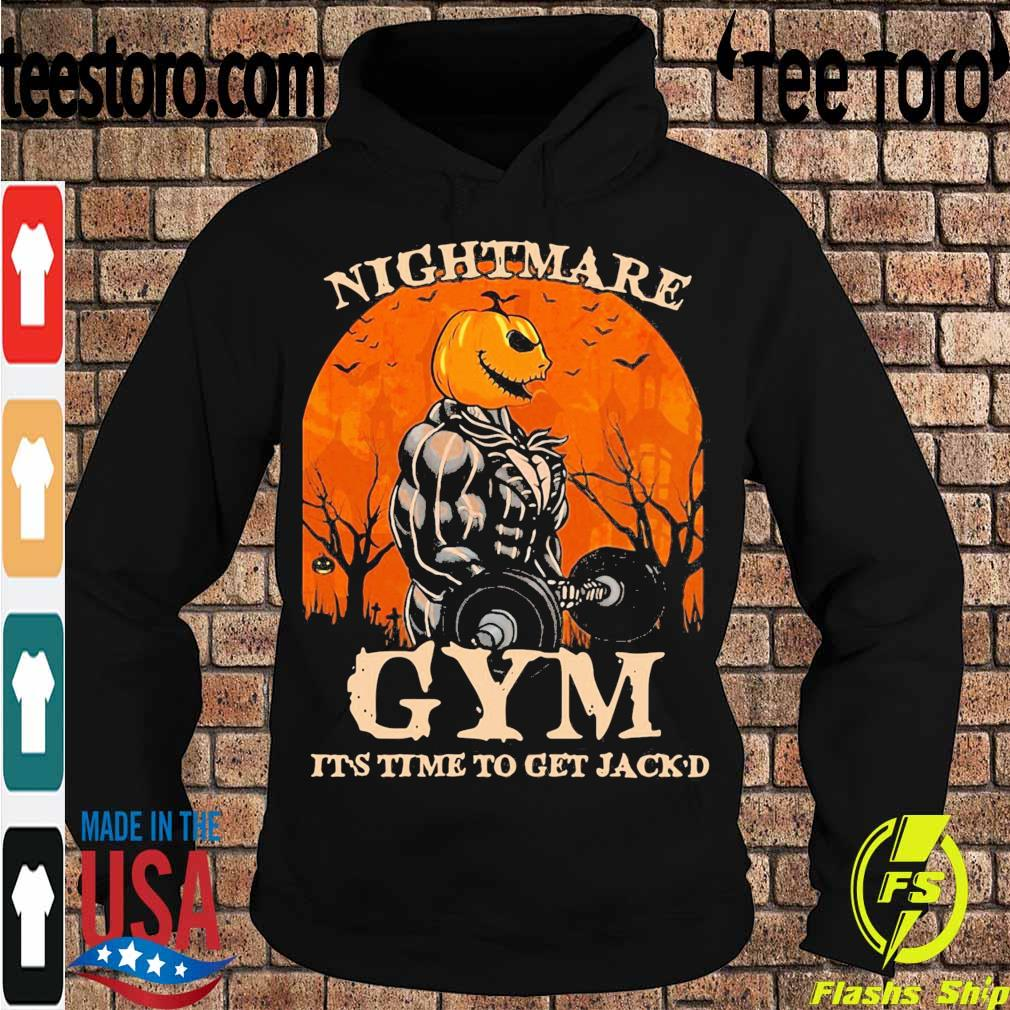 Skellington Nightmare Gym it's time to get Jack'd Halloween s Hoodie