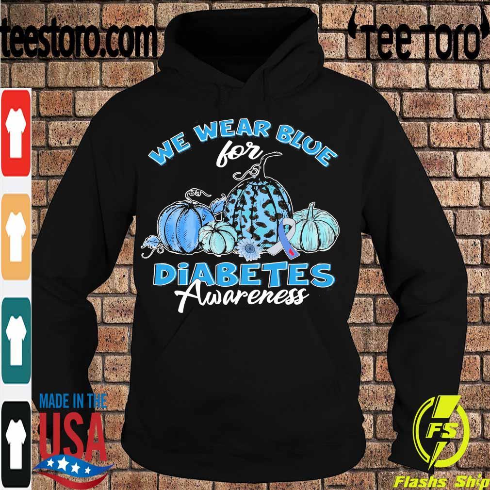 We wear blue for Diabetes Awareness s Hoodie
