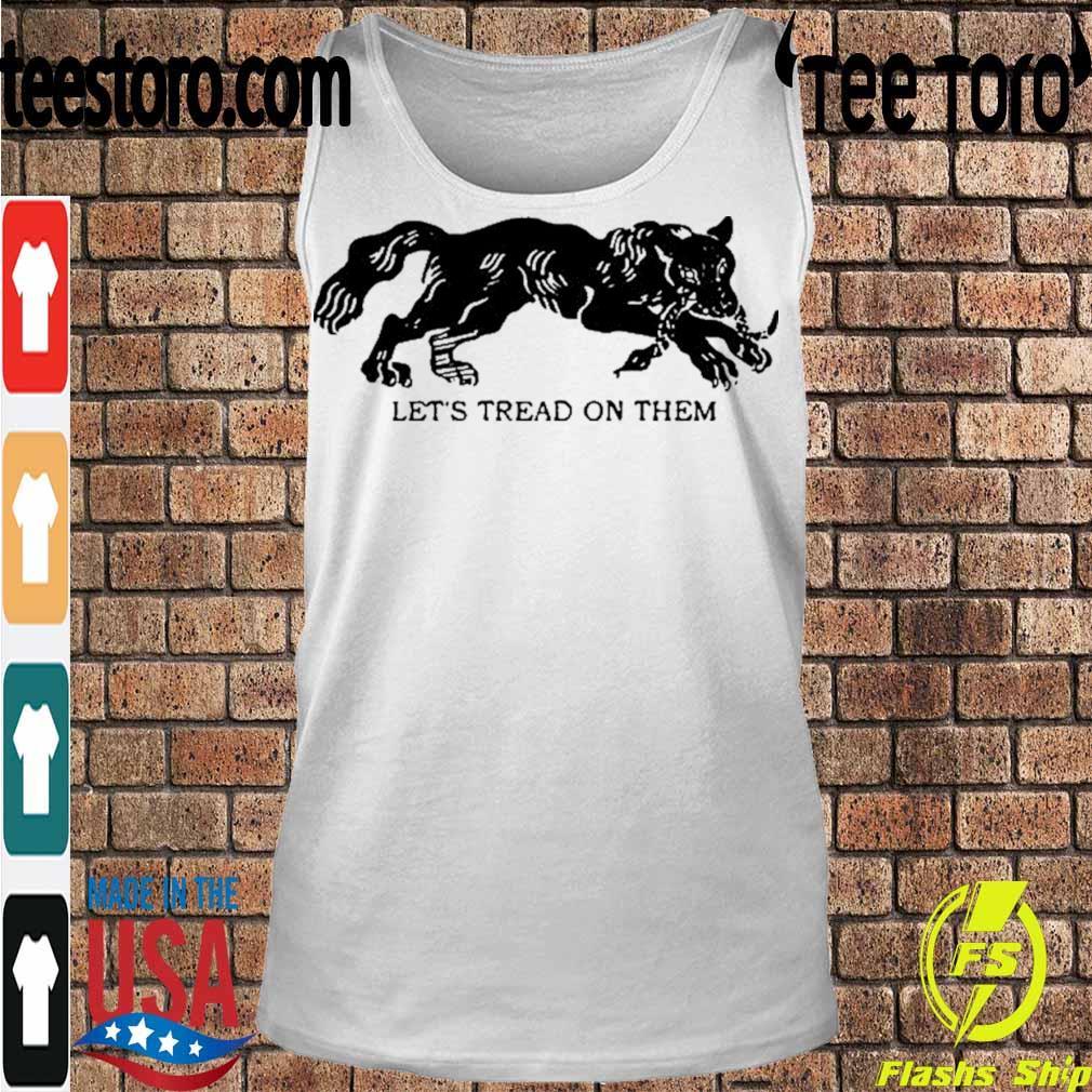 Official Tiger Let's Tread On Them Shirt Tanktop