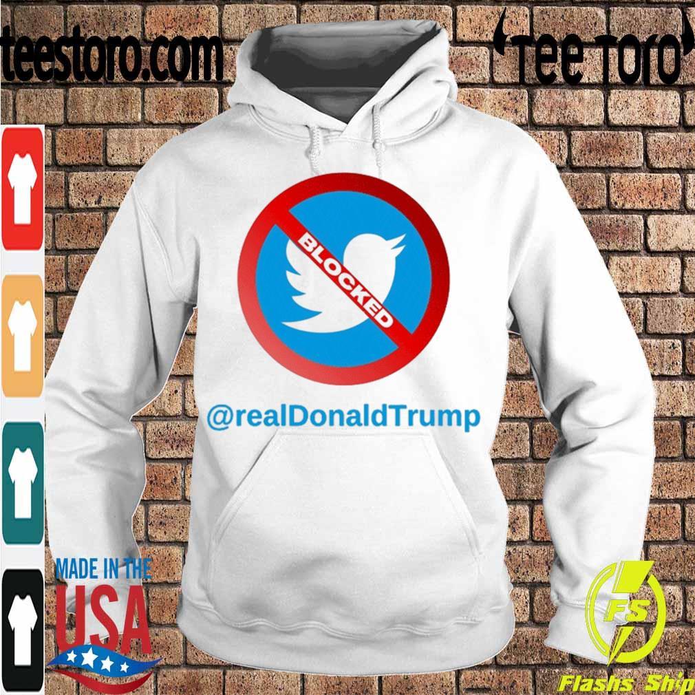 Official Twitter Donald Trump Account Suspende - Account Suspended Trump and Twitter 2021 Shirt Hoodie