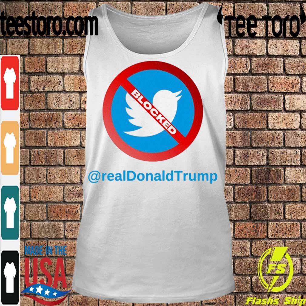 Official Twitter Donald Trump Account Suspende - Account Suspended Trump and Twitter 2021 Shirt Tanktop