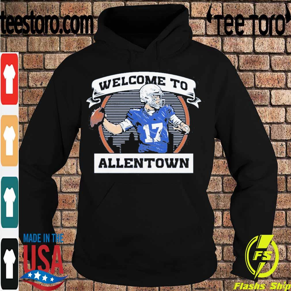 Official Welcome To Allentown Shirt Hoodie