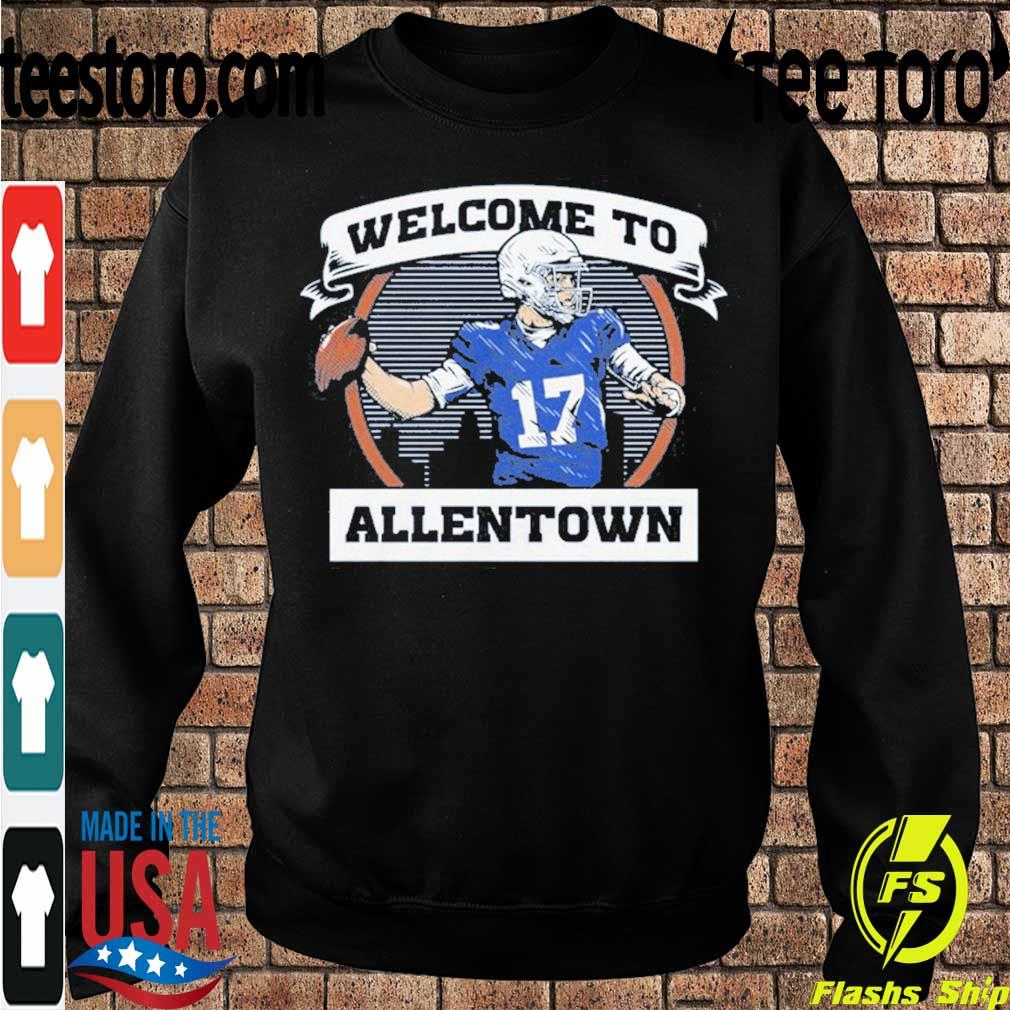 Official Welcome To Allentown Shirt Sweatshirt